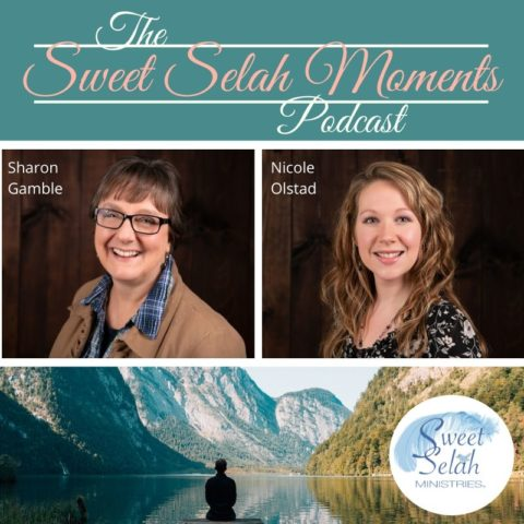 Sweet Selah Moments Podcast